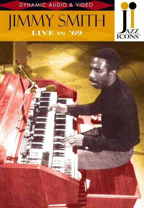 JAZZ ICONS:JIMMY SMITH LIVE IN 69 BY JAZZ ICONS (DVD)