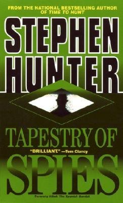 Tapestry of Spies By Hunter, Stephen