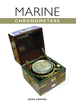 The Marine Chronometer By Cronin, John
